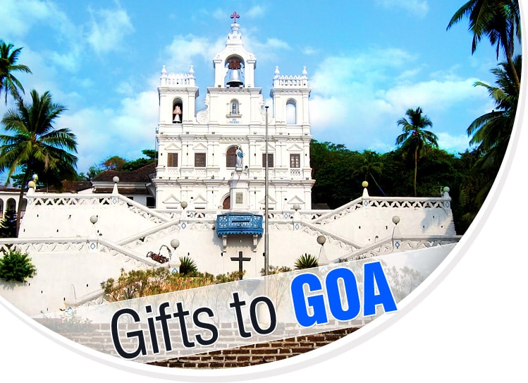 Gifts to Goa